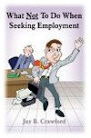 job search books, What Not to Do When Seeking Employment